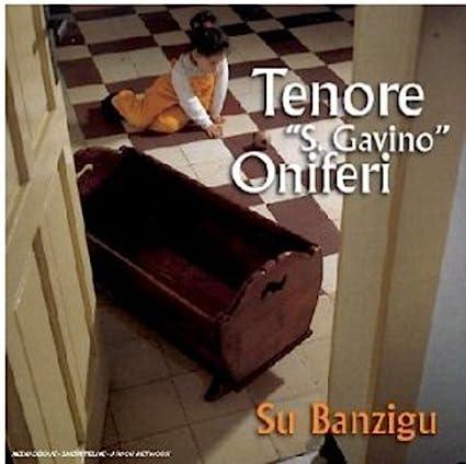 Su Banzigu: Tenore S.Gavino Oniferi, Tenore S.Gavino Oniferi: Amazon.it:  Musica