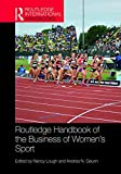 "Nancy Lough and Andrea N. Geurin, ""Routledge Handbook of the Business of Women's Sport"" (Routledge, 2019)"