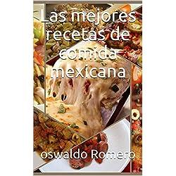 Las mejores recetas de comida mexicana
