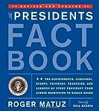 The Presidents Fact Book, Roger Matuz, 1579128890