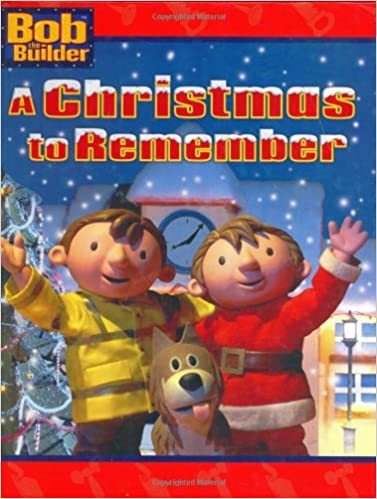 a christmas to remember bob the builder lauryn silverhardt hot animation 9780689849725 amazoncom books - Bob The Builder A Christmas To Remember