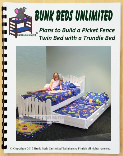 Trundle Bed DIY Woodworking Plan to Build Your Own Picket Fence Model