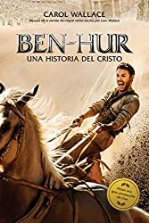 Ben-Hur: Una historia del Cristo (Spanish Edition)