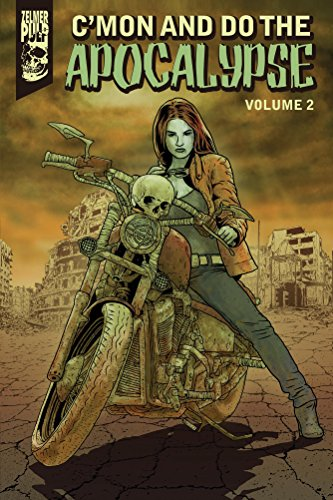 C'mon and Do the Apocalypse Vol. 2