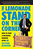 The Lemonade Stand on the Corner, Victor Benoun, 0832950181