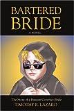 Bartered Bride, Timothy Lazaro, 0595397514