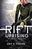 img - for The Rift Uprising: Book One of The Rift Uprising Trilogy book / textbook / text book