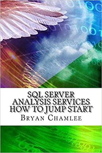 SQL Server Analysis Services How To Jump Start: Bryan Chamlee