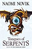 Tongues of Serpents by Naomi Novik front cover