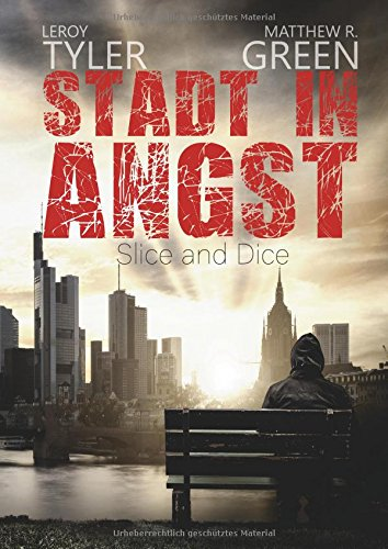 Stadt in Angst: Slice and Dice