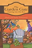 The Garden Gate, Mark And Judy Summers, 1462721842