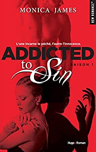 Addicted to sin, tome 1 par James