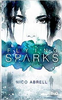 Ebook Como Descargar Libros Flying Sparks Mobi A PDF
