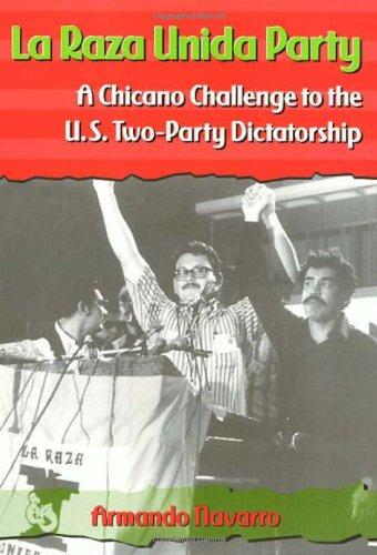 La Raza Unida Party ebook