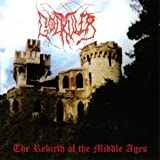 Rebirth Of The Middle Ages