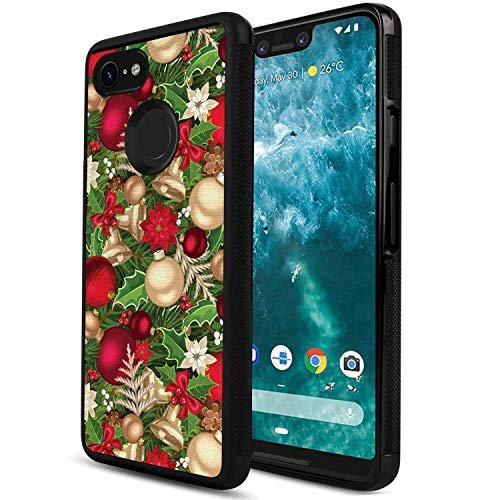 Case Fits for Google Pixel 3 XL [6.3-Inch] Christmas Tree Branches Spruce Leaves Balls Bells Cones Poinsettia Flowers Mistletoe Berry Multicolor