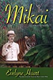 Mikai, Evelyne Huart, 147837389X