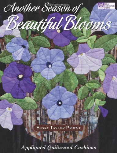 Another Season of Beautiful Blooms: Appliquéd Quilts and Cushions (Poinsettia Prices)