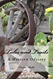 img - for Tales and Trails: A Western Odyssey book / textbook / text book