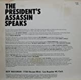 The President's Assassin Speaks LP