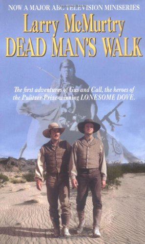 Dead Man's Walk - Book #3 of the Lonesome Dove