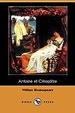 Antoine et Cleopatre, William Shakespeare, 140990931X