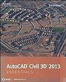 AutoCAD Civil 3D 2013, Eric Chappell, 111824480X