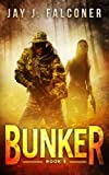 Bunker (Mission Critical Series) (Volume 3)