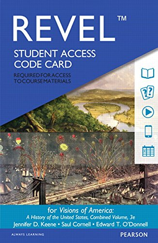 Revel for Visions of America: A History of the United States, Combined Volume -- Access Card (3rd Edition)