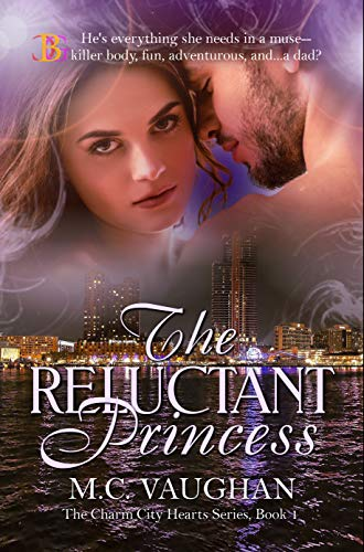 The Reluctant Princess (The Charm City Hearts Book 1)]()
