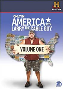 Only In America With Larry The Cable Guy: Volume 1 [DVD]
