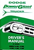 STEP-BY-STEP 1959 DODGE TRUCK & PICKUP OWNERS INSTRUCTION & OPERATING MANUAL - USERS GUIDE