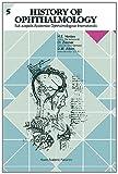 History of Ophthalmology, H.E. Henkes, Daniel M. Albert, 0792320530