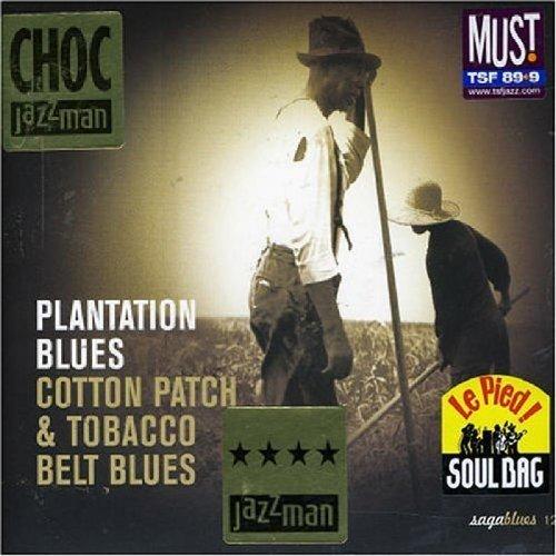 (Plantation Blues by Plantation Blues-Cotton Patch & Tobacco)