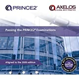 Passing your PRINCE2 Examinations 2009 Edition