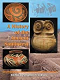 img - for A History of the Ancient Southwest by Stephen H. Lekson (2009-09-17) book / textbook / text book