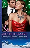 Claiming His Christmas Consequence (One Night With Consequences, Book 25) (Modern)
