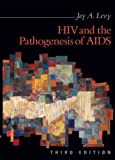 img - for HIV and the Pathogenesis of AIDS, 3rd Edition book / textbook / text book