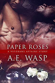 Paper Roses: A Veterans Affairs Story by [Wasp, A. E.]