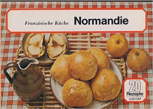 Franzosische Kuche Normandie 20 Rezepte Amazon De Ehapa Verlag