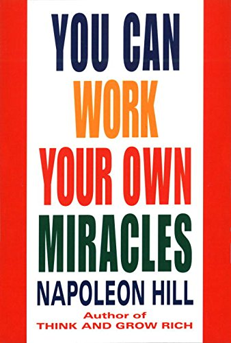 You Can Work Your Own Miracles (Fawcett Book) (You Can Work Your Own Miracles)