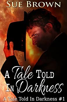 A Tale Told In Darkness by [Brown, Sue]