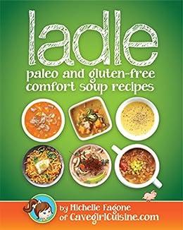 ladle paleo gluten free comfort soups ebook product image
