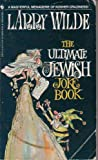 The Ultimate Official Jewish Joke Book, Larry Wilde, 0553262270