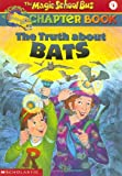 Front cover for the book The Truth About Bats by Eva Moore