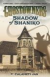 Shadow of Shaniko (Ghostowners #3)
