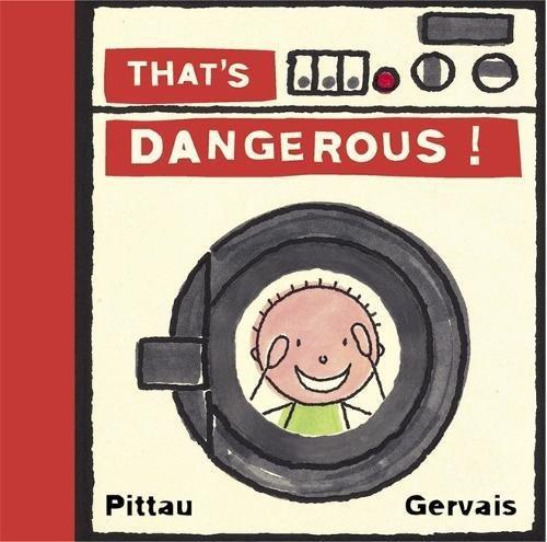 That's Dangerous!