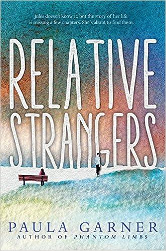 Amazon Relative Strangers 9780763694692 Paula Garner Books