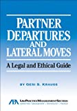 Partner Departures and Lateral Moves, Geri S. Krauss, 1604425237