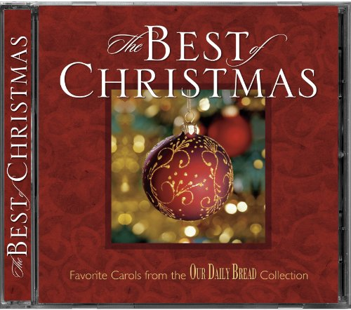 Our Daily Bread - Our Daily Bread: The Best of Christmas - Amazon ...